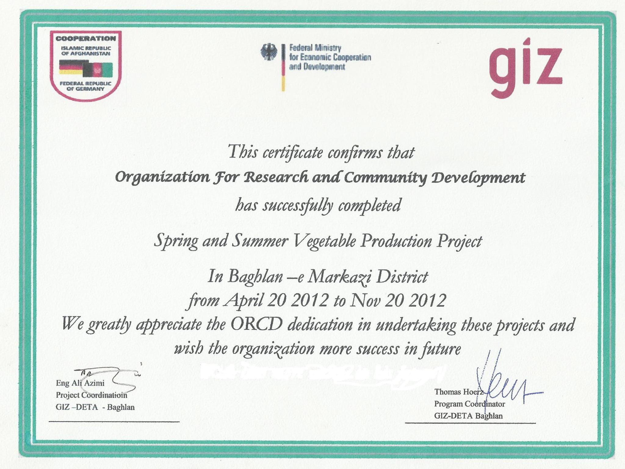 GIZ-DETA on behalf of Germany Federal Ministry for Economic Cooperation and Development awards certificate of recognition for the outstanding performance of ORCD in Baghlan for implementing a project in the Agriculture field